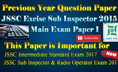 JSSC Excise Sub Inspector Main Exam 2015 Paper-1