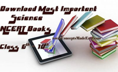 Download most important Science NCERT Books from class 6 to 10 for UPSC IAS and State PSC Exam Preparation