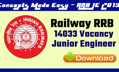 Railways RRB Junior Engineer JE Exam 2019 - Apply online for 14033 Junior Engineer RRB CEN 03/2018 - Important Dates, Eligibility Criteria, Application Process, Syllabus, Admit Card and Result